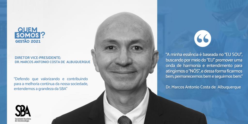 Dr. Marcos Antonio Costa de Albuquerque, atual vice-presidente da SBA